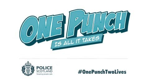Police Scotland Launch 'One Punch, Two Lives'