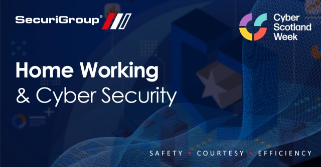 SecuriGroup's Cyber Security Week: Home Working